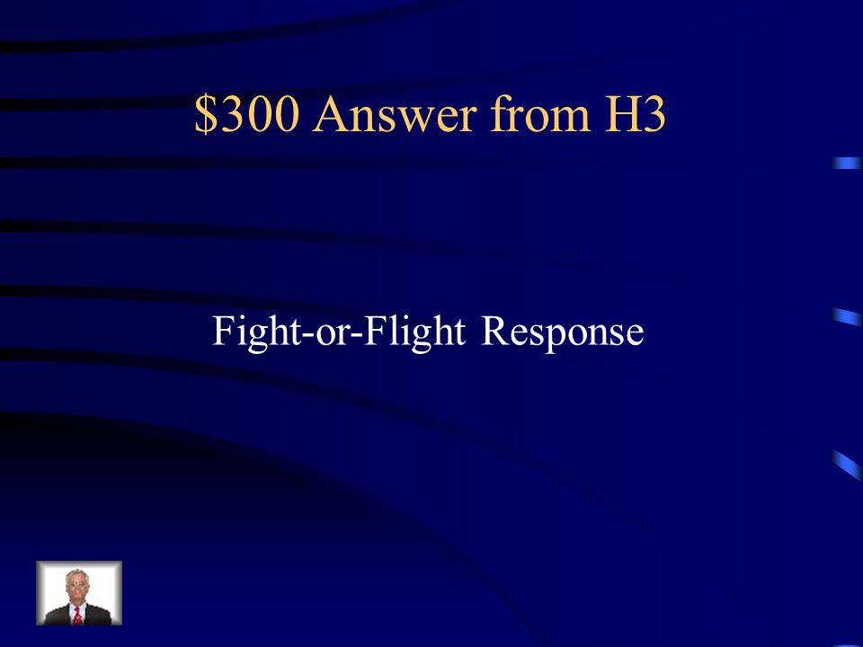 $300 Question from H3 The process by which the body prepares to deal with a stressor.