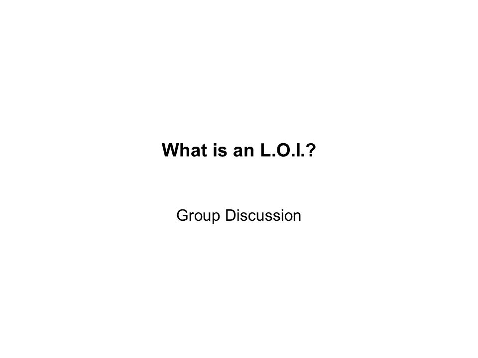 What is an L.O.I. Group Discussion