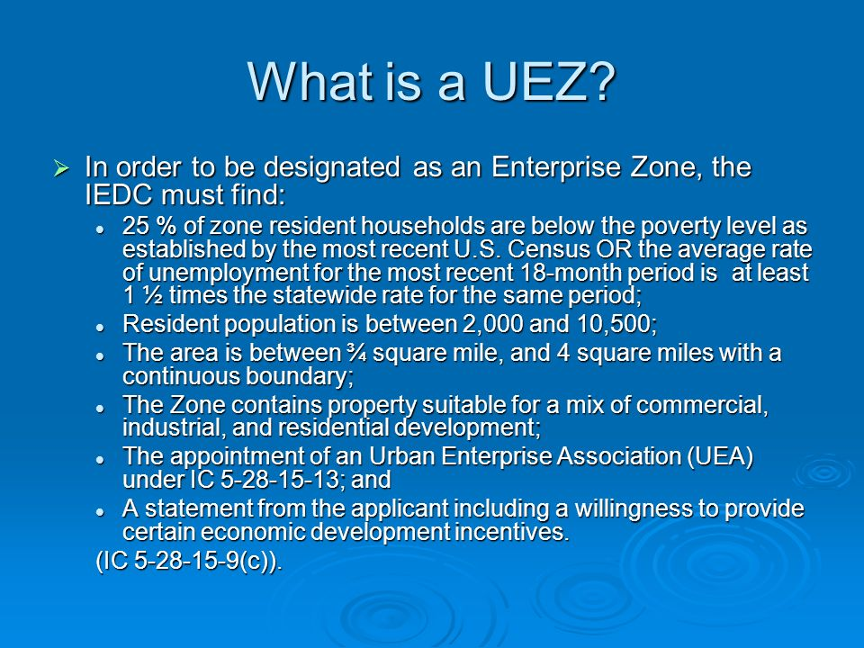 What is a UEZ.