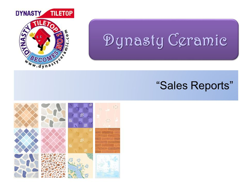 Dynasty Ceramic Sales Reports