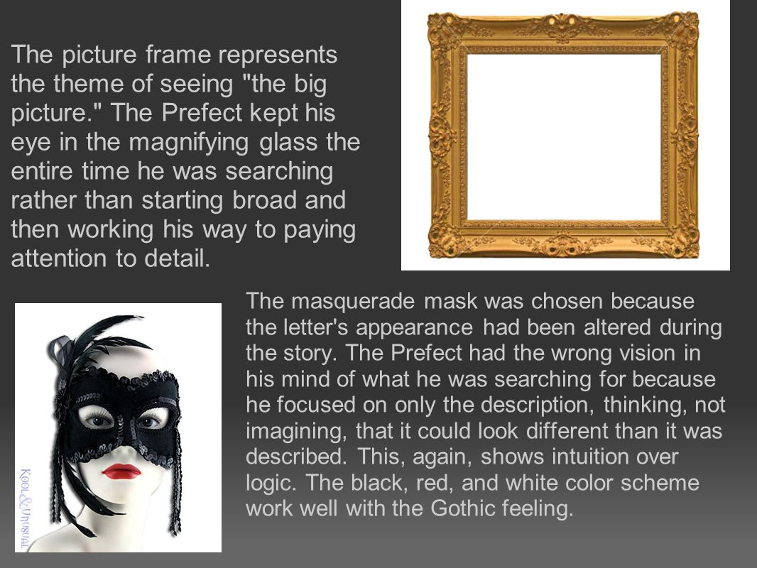 The masquerade mask was chosen because the letter s appearance had been altered during the story.