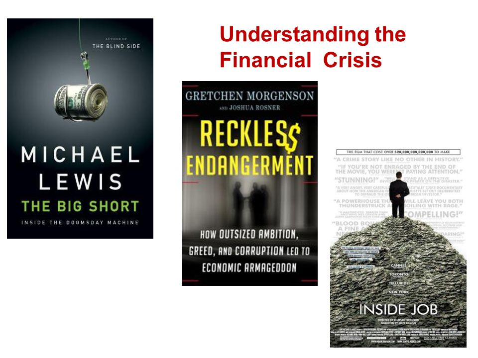 Understanding the Financial Crisis