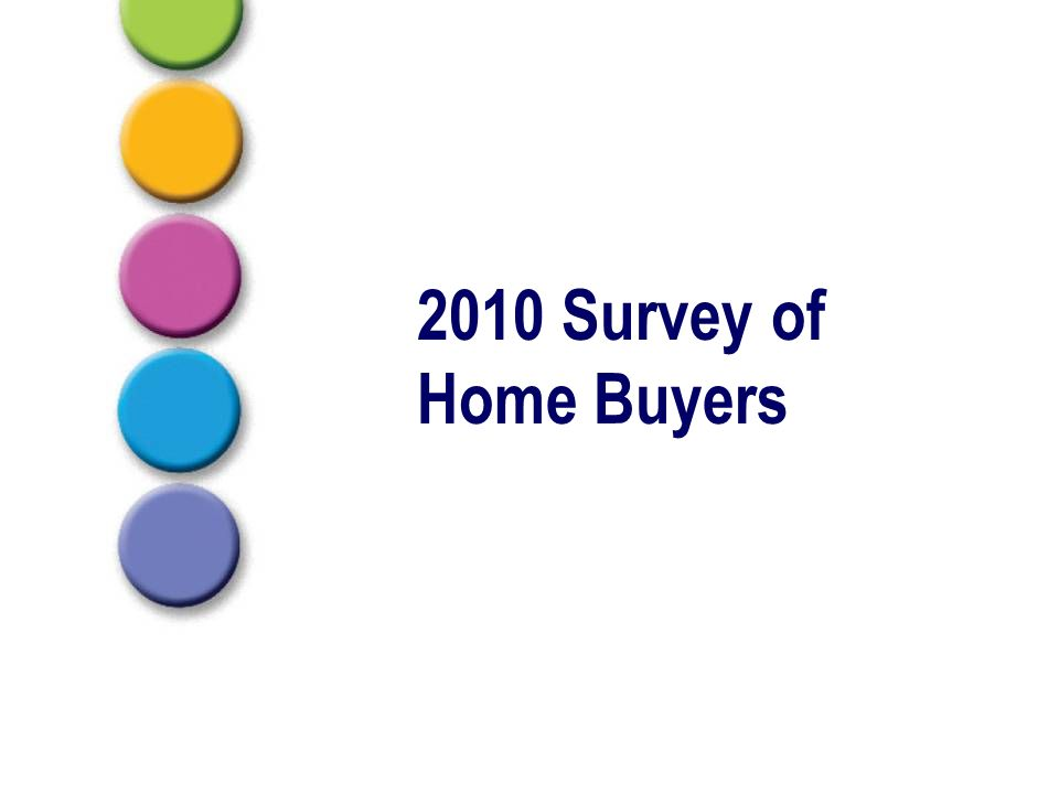 2010 Survey of Home Buyers
