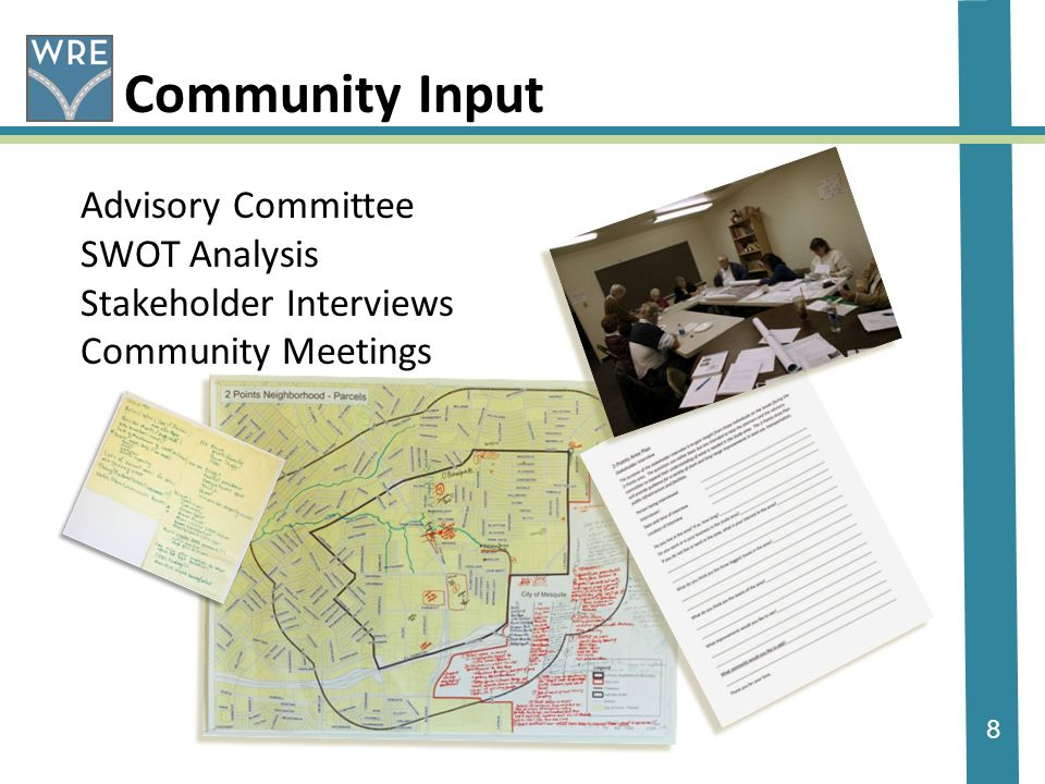 8 Community Input Advisory Committee SWOT Analysis Stakeholder Interviews Community Meetings
