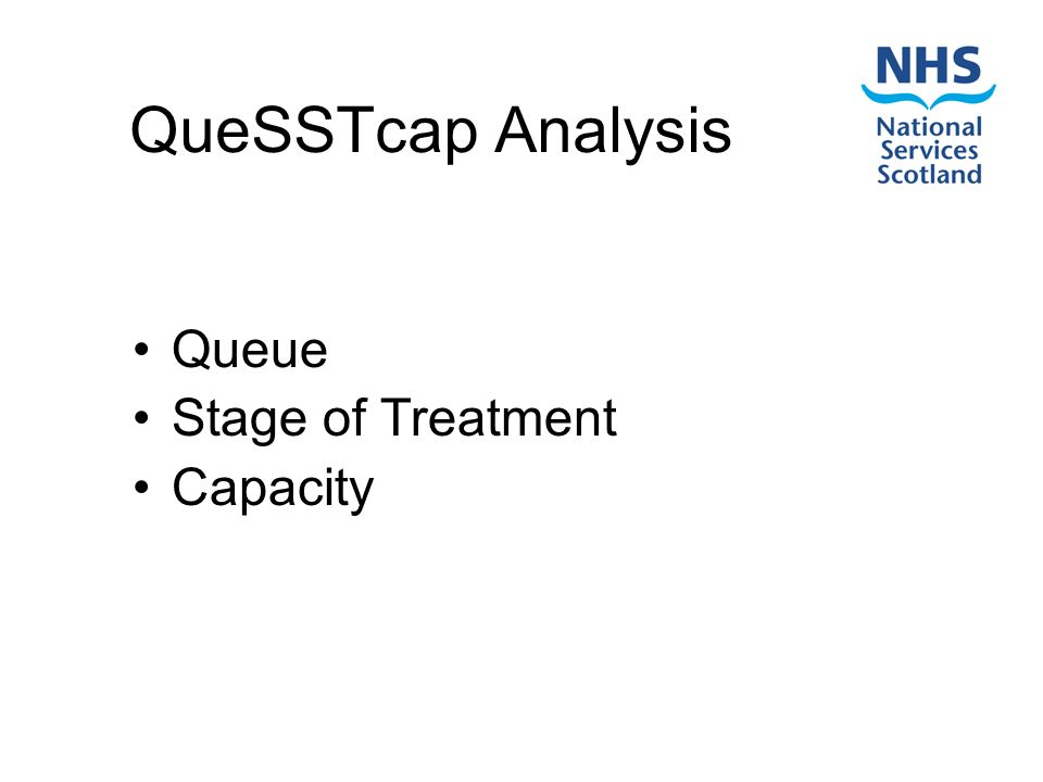 QueSSTcap Analysis Queue Stage of Treatment Capacity