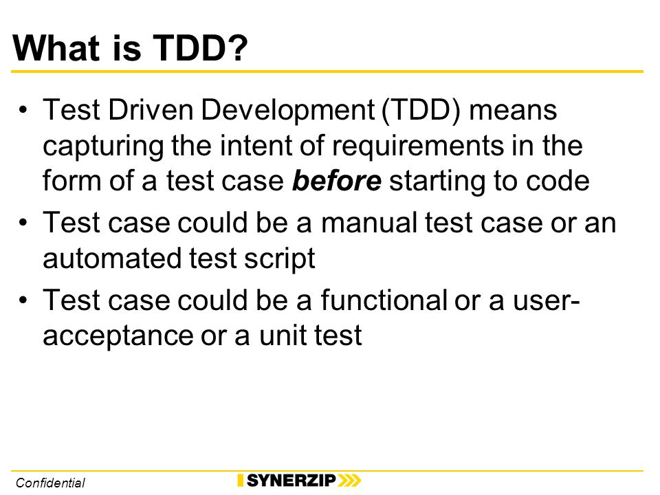 Confidential What is TDD.
