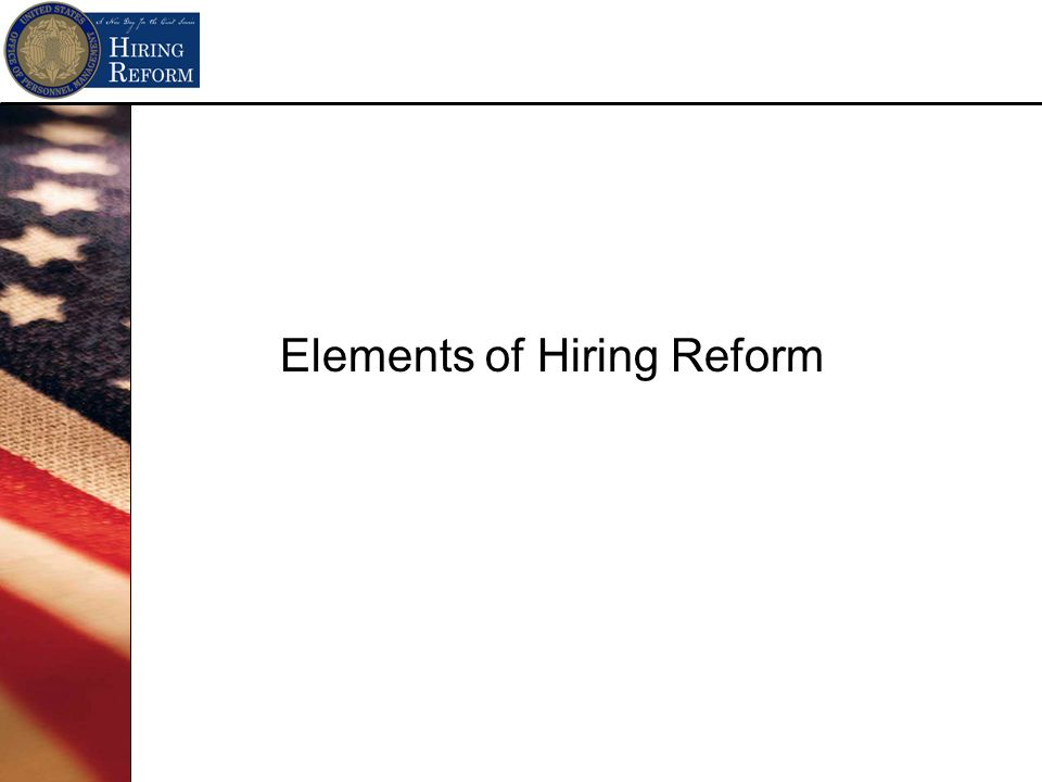 Elements of Hiring Reform