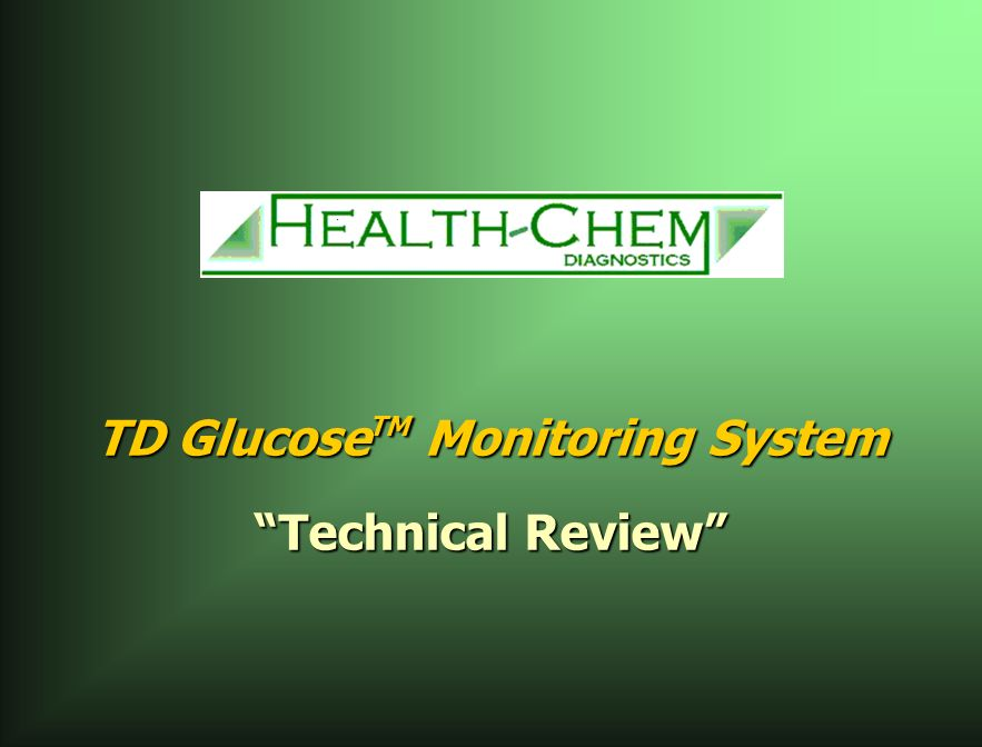 TD Glucose TM Monitoring System Technical Review