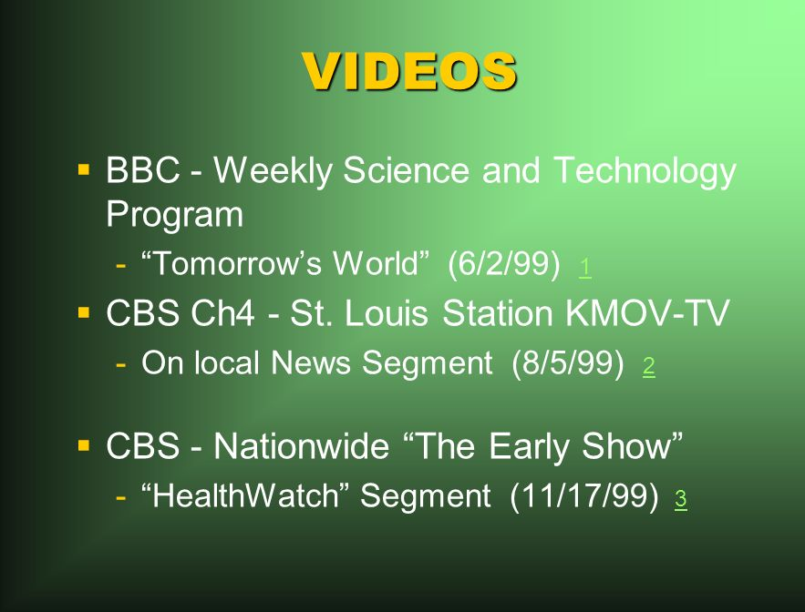 VIDEOS BBC - Weekly Science and Technology Program - -Tomorrows World (6/2/99) 1 1 CBS Ch4 - St.