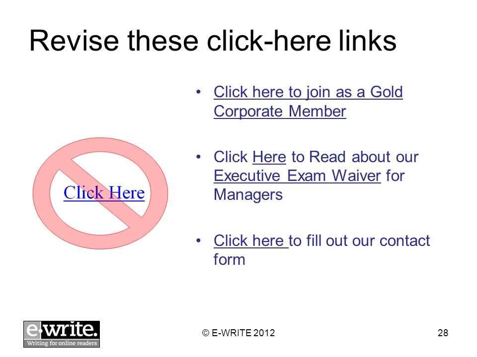 Revise these click-here links Click here to join as a Gold Corporate Member Click Here to Read about our Executive Exam Waiver for Managers Click here to fill out our contact form © E-WRITE