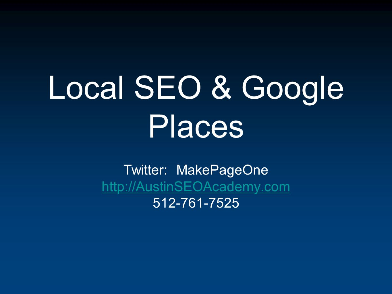 Local SEO & Google Places Twitter: MakePageOne