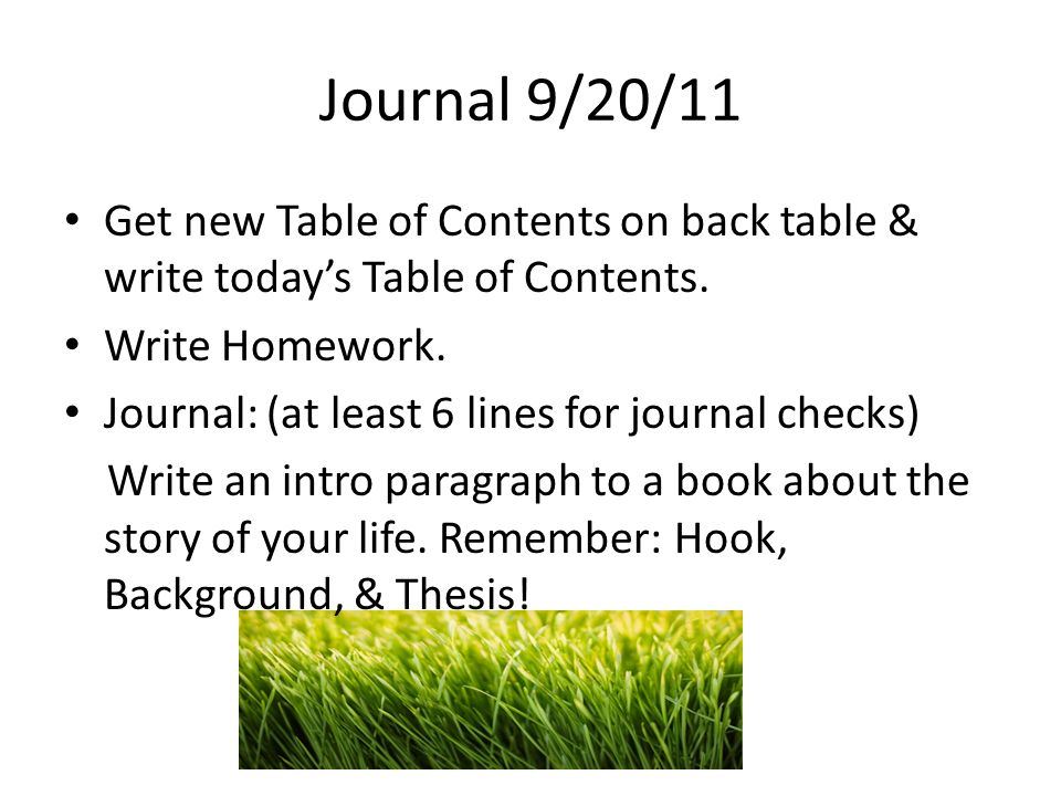 Journal 9/20/11 Get new Table of Contents on back table & write todays Table of Contents.