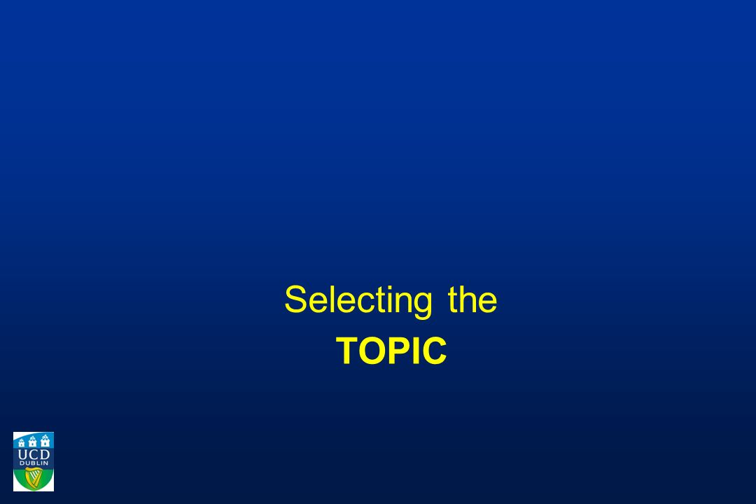 TOPIC Selecting the