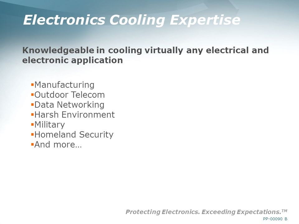 Protecting Electronics. Exceeding Expectations.