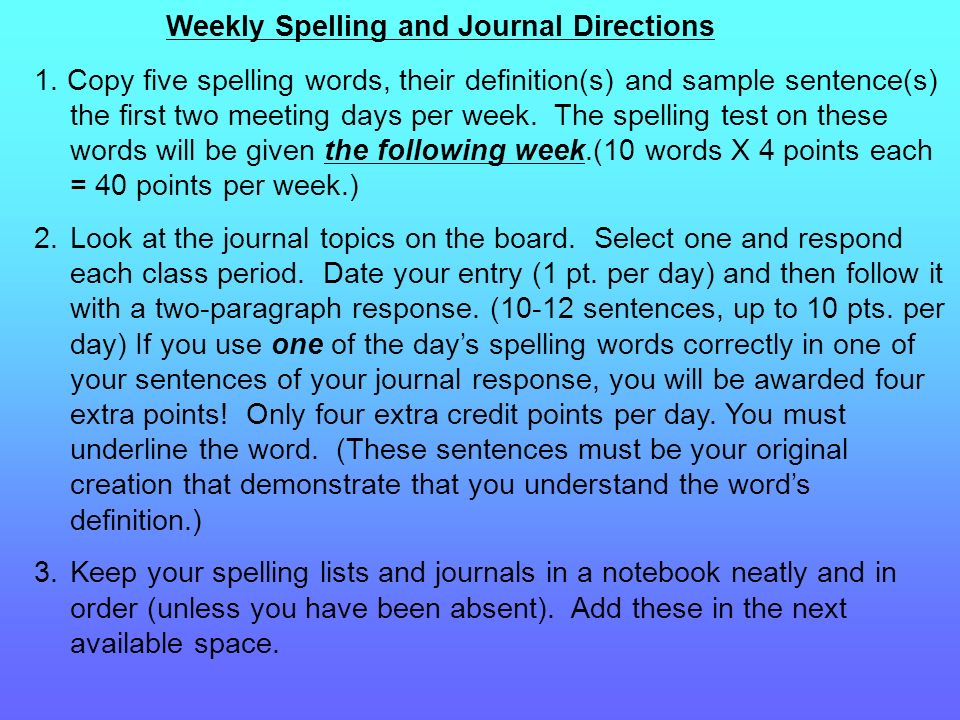 Weekly Spelling and Journal Directions 1.