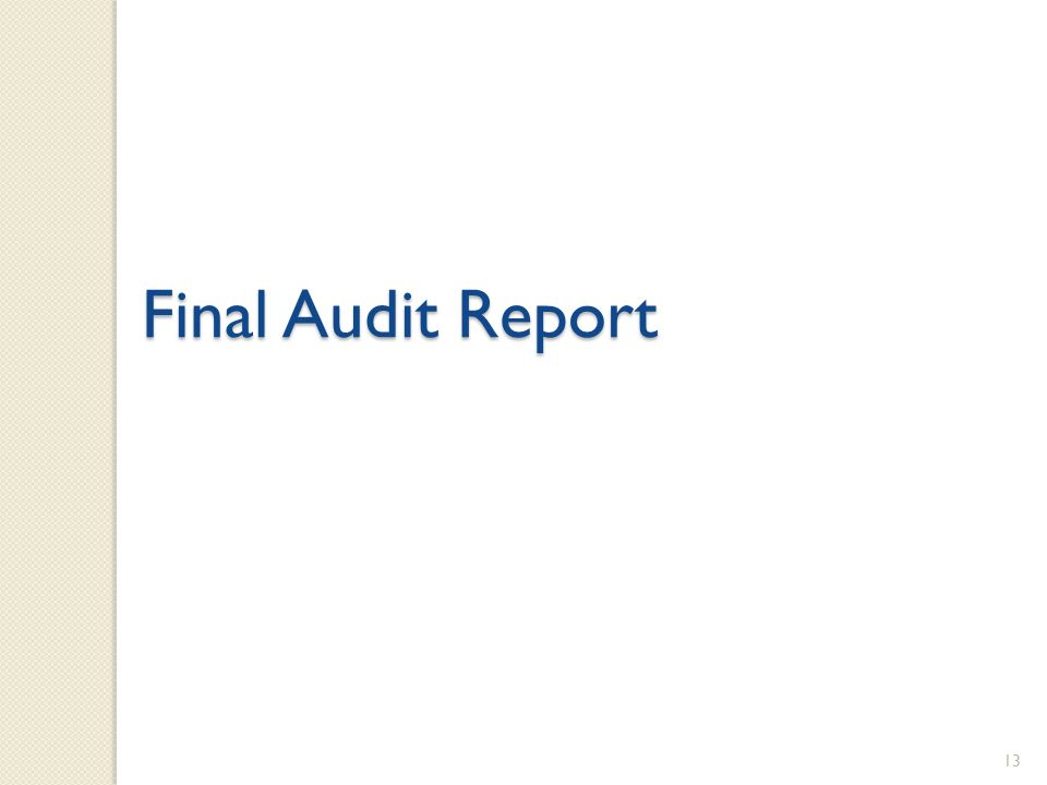 13 Final Audit Report