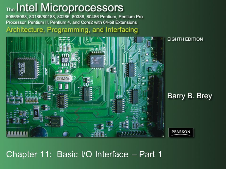 Chapter 11: Basic I/O Interface – Part 1