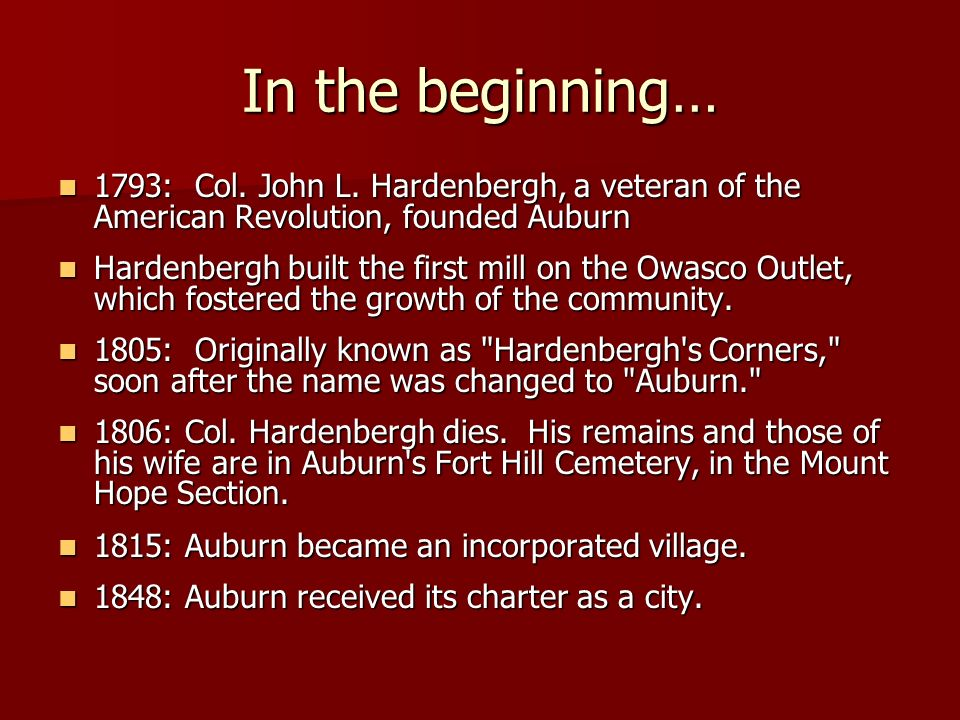 In the beginning… 1793: Col. John L.
