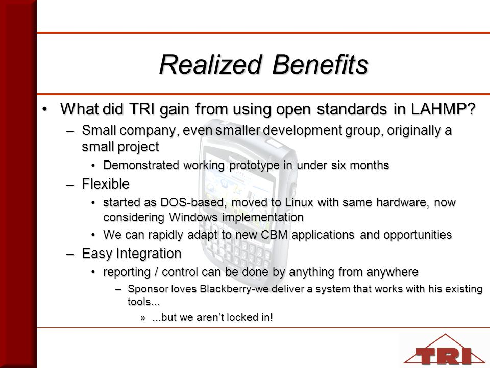 What did TRI gain from using open standards in LAHMP What did TRI gain from using open standards in LAHMP.