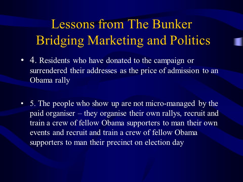 Lessons from The Bunker Bridging Marketing and Politics 4.