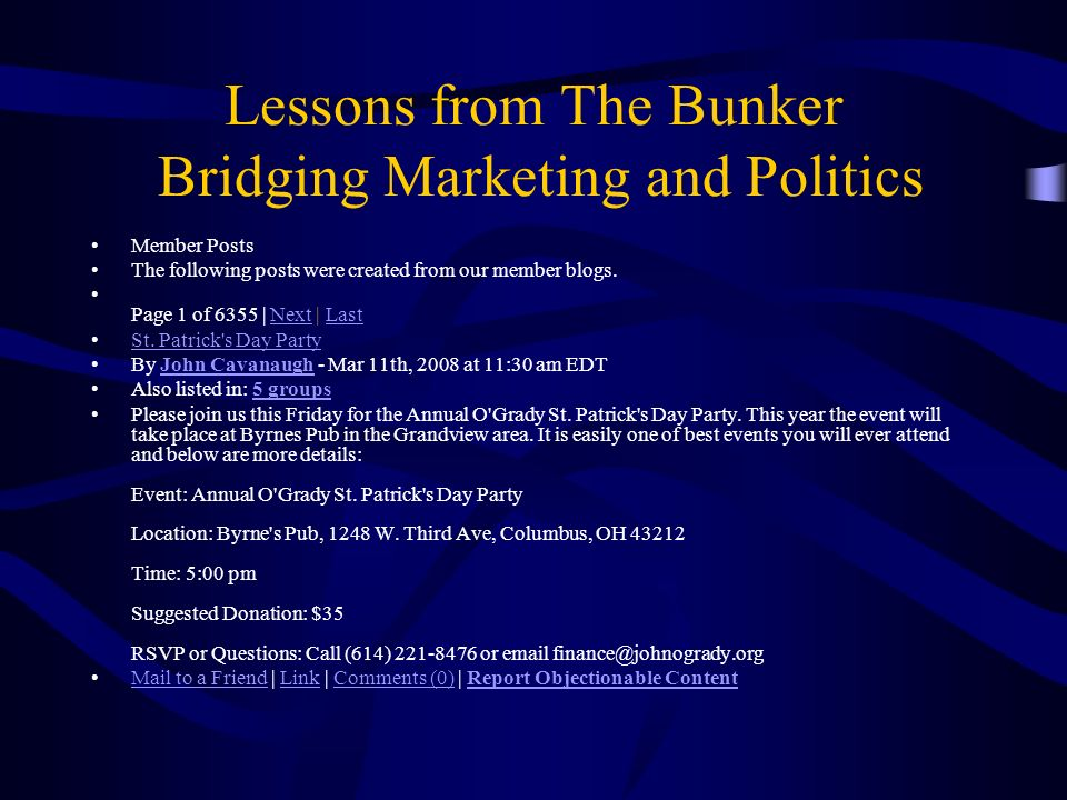 Lessons from The Bunker Bridging Marketing and Politics Member Posts The following posts were created from our member blogs.