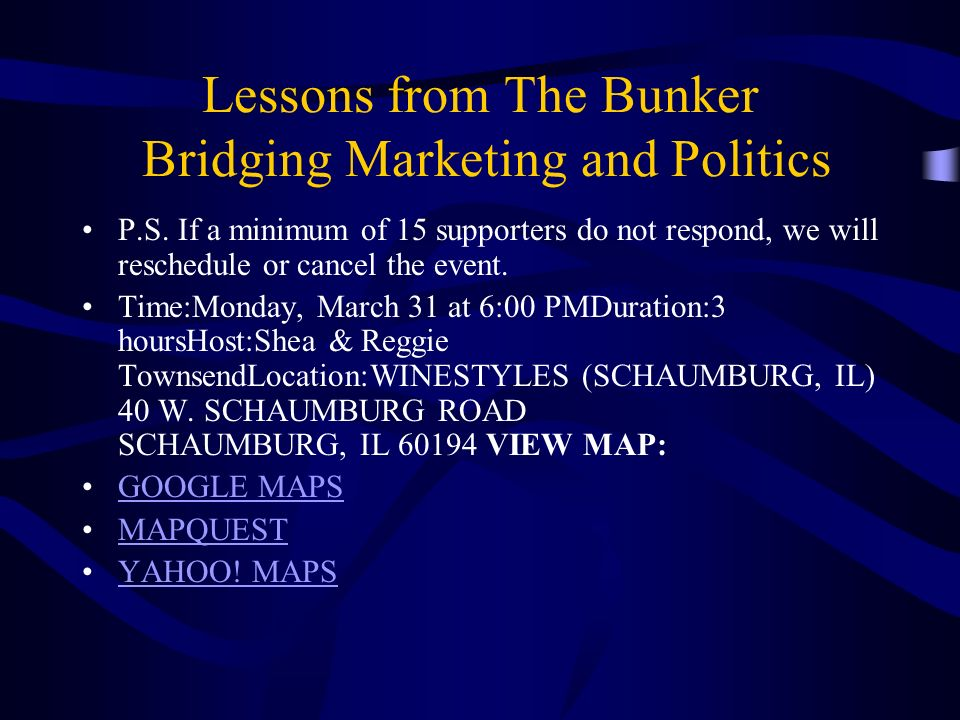 Lessons from The Bunker Bridging Marketing and Politics P.S.