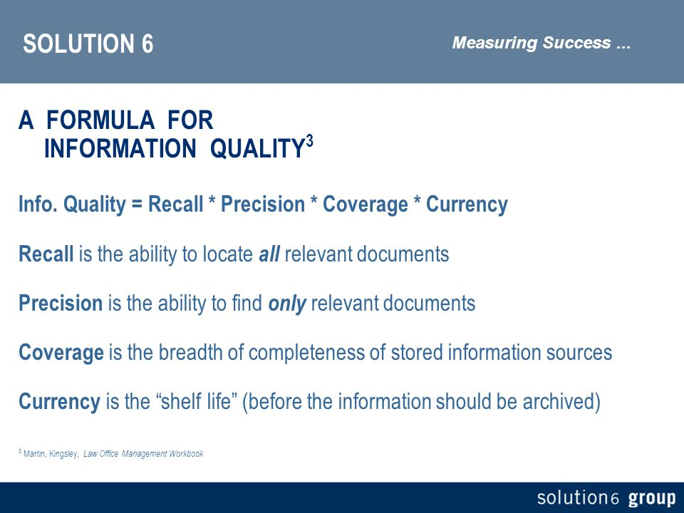 SOLUTION 6 A FORMULA FOR INFORMATION QUALITY 3 Info.