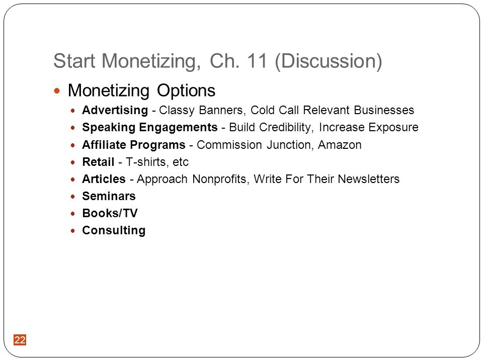 22 Start Monetizing, Ch.