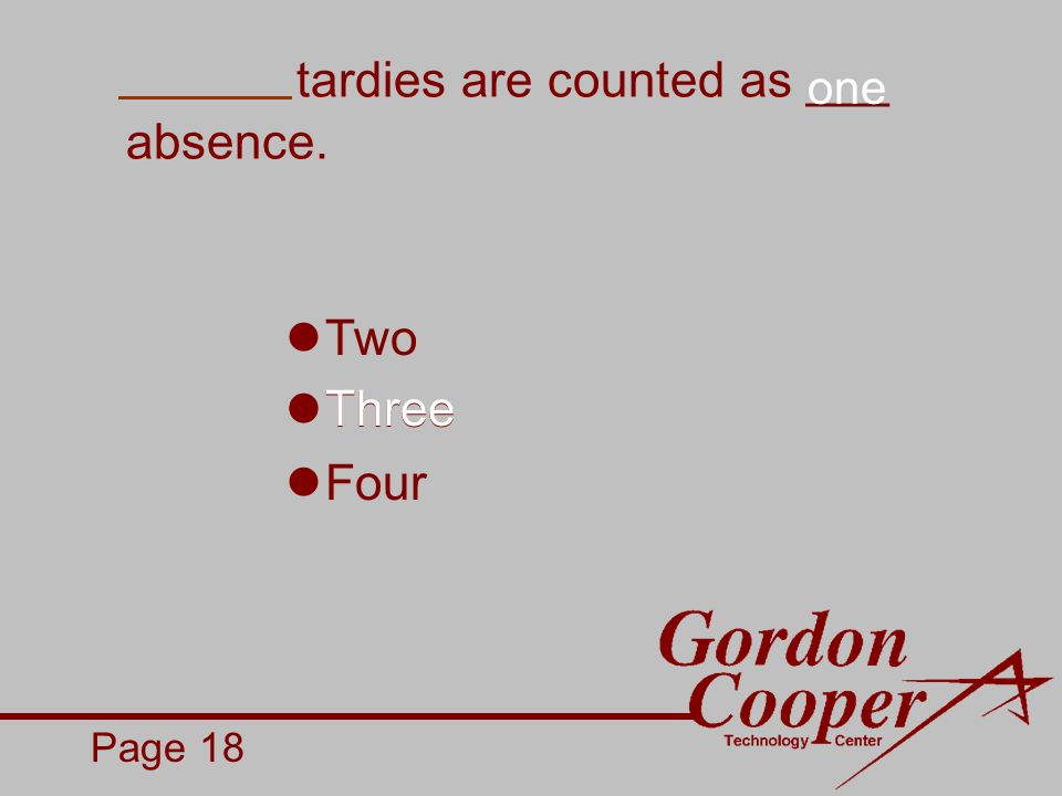 tardies are counted as ___ absence. Page 18 Two Three Four Three one