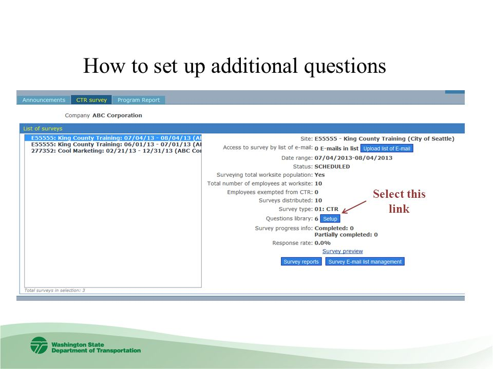 How to set up additional questions Select this link