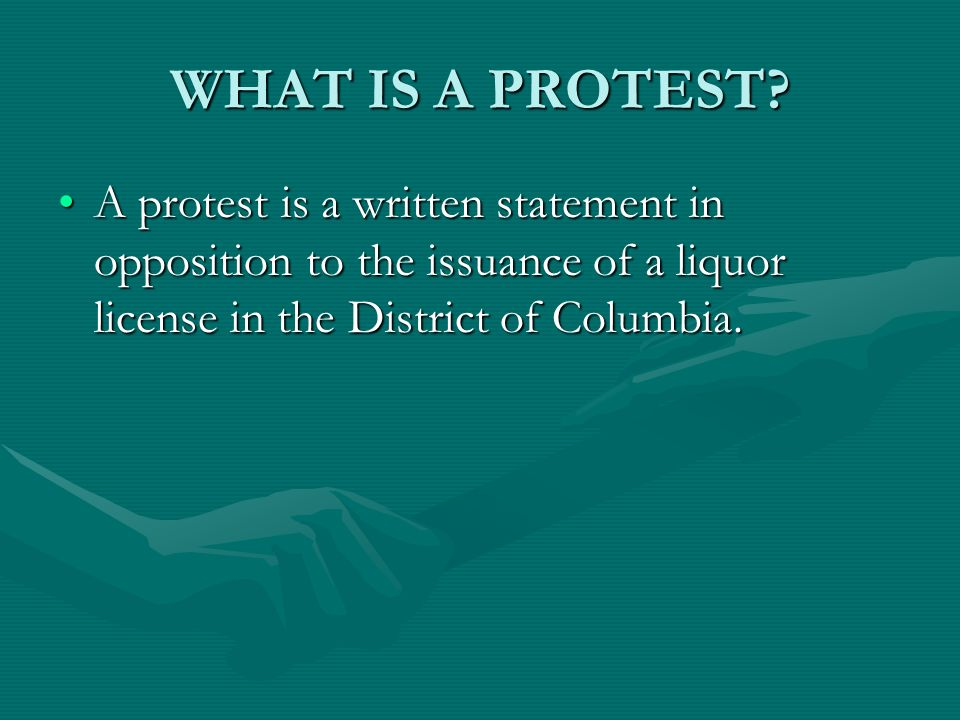 WHAT IS A PROTEST.