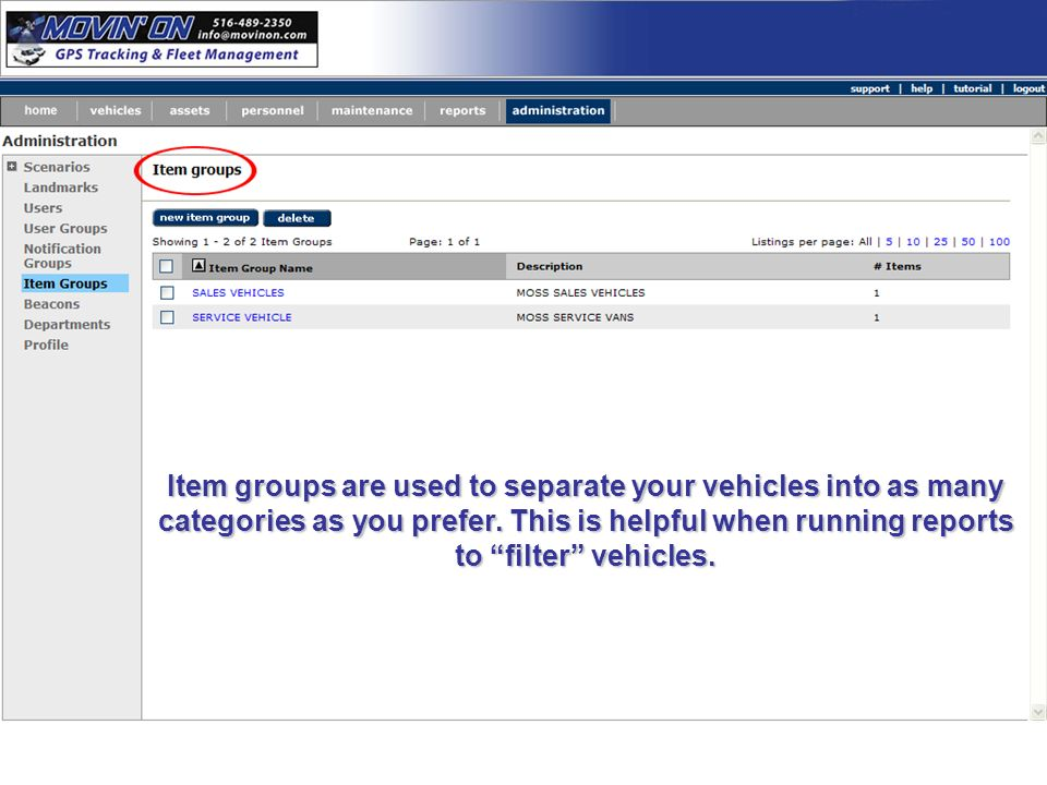 Item groups are used to separate your vehicles into as many categories as you prefer.