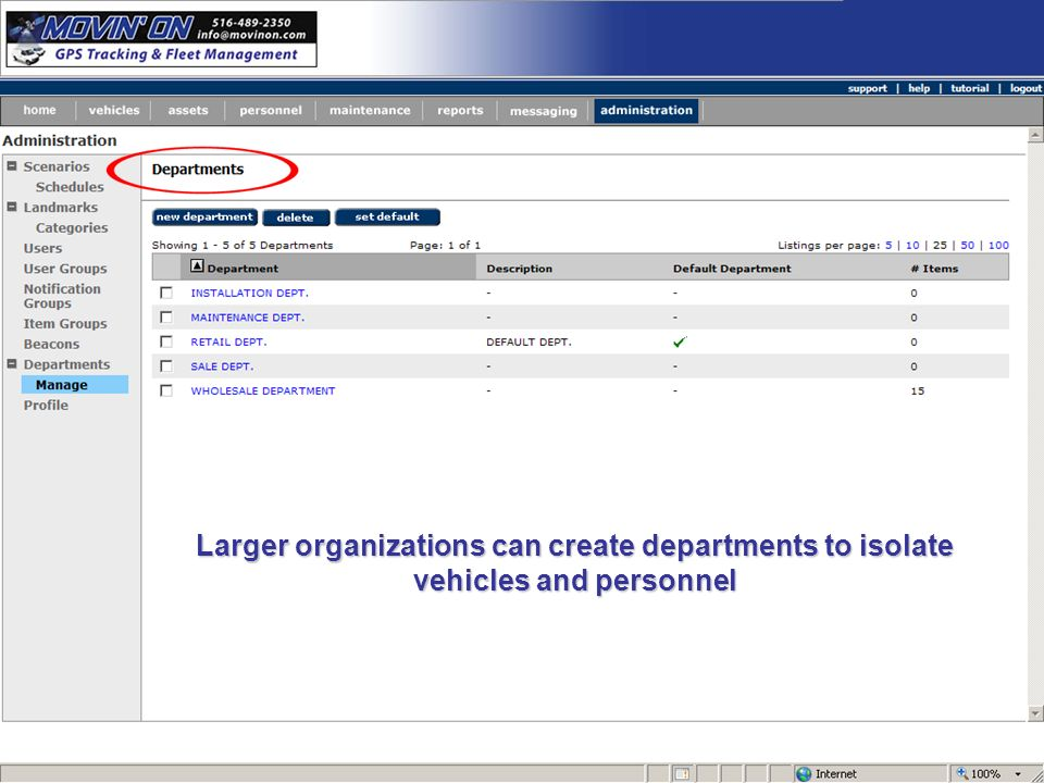 Larger organizations can create departments to isolate vehicles and personnel