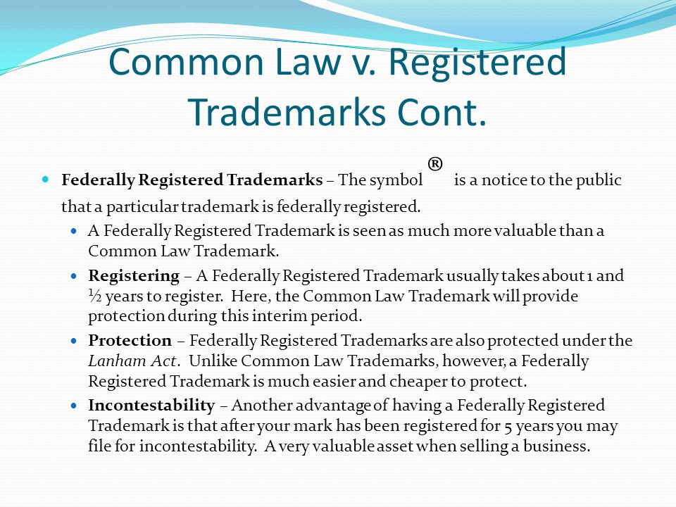 Common Law v. Registered Trademarks Cont.