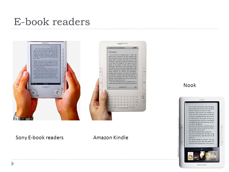 E-book readers Sony E-book readersAmazon Kindle Nook