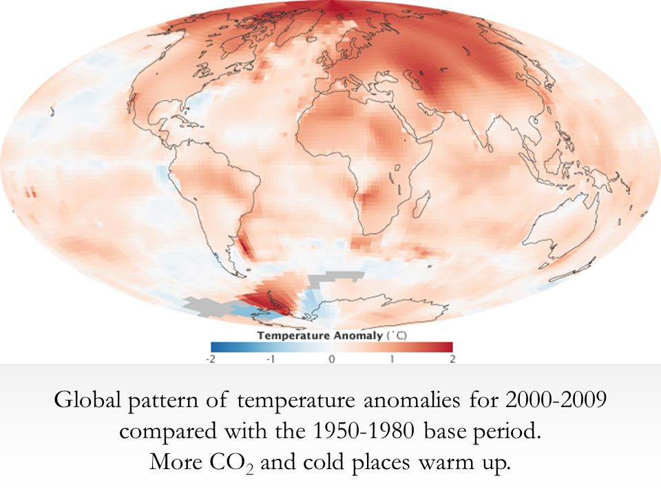 Global pattern of temperature anomalies for 2000-2009 compared with the 1950-1980 base period.