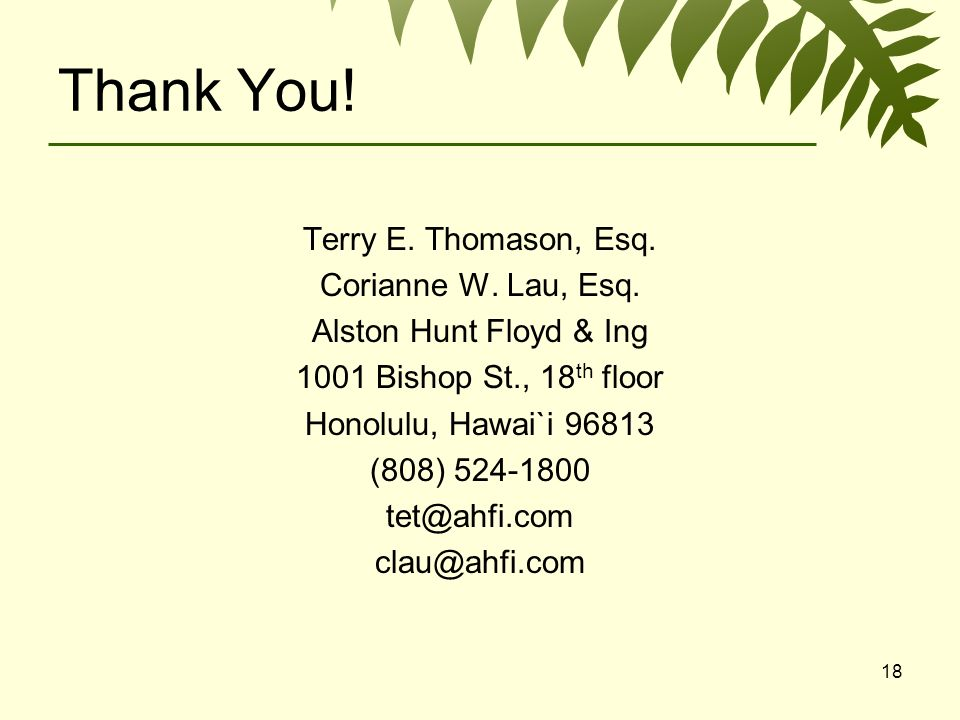 18 Thank You. Terry E. Thomason, Esq. Corianne W.