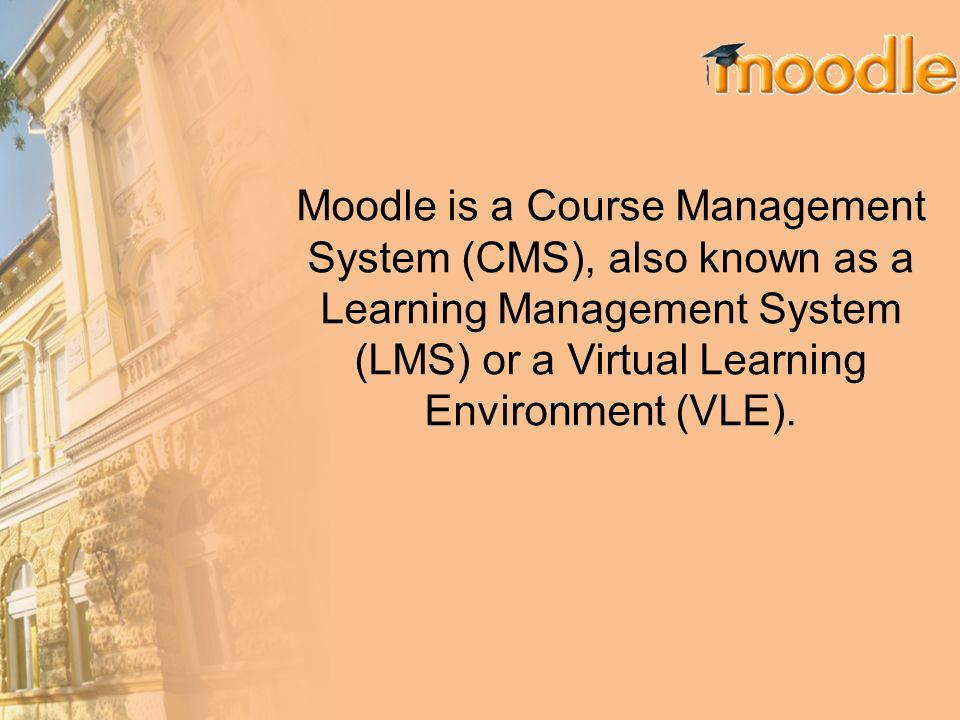 Moodle is a Course Management System (CMS), also known as a Learning Management System (LMS) or a Virtual Learning Environment (VLE).