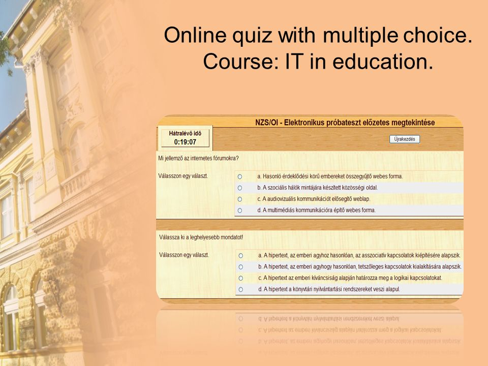 Online quiz with multiple choice. Course: IT in education.