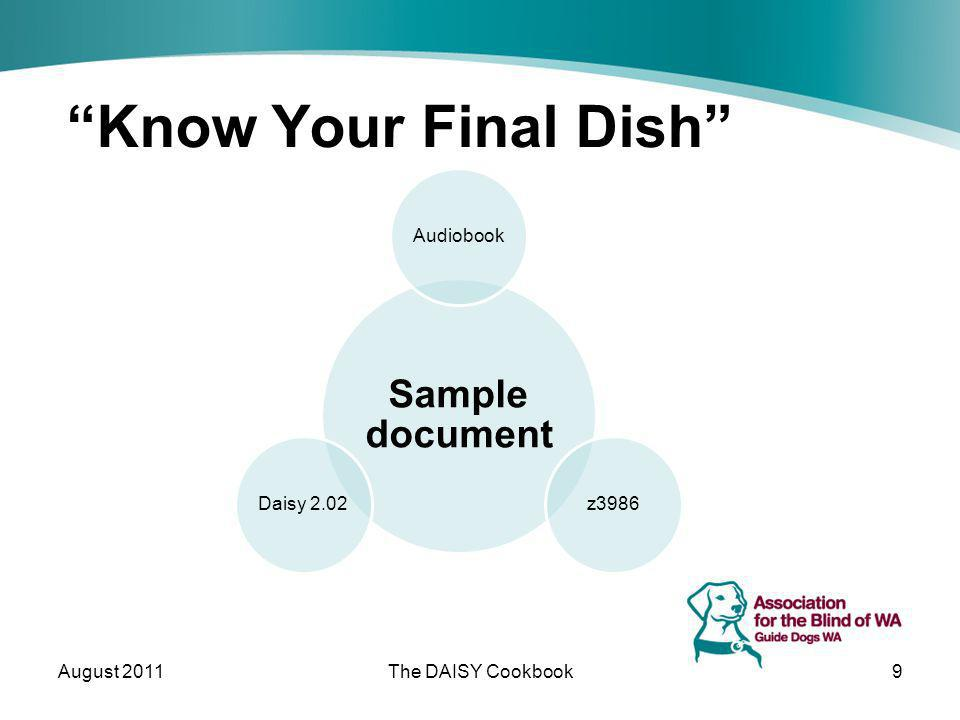 Know Your Final Dish August 2011The DAISY Cookbook9 Sample document Audiobookz3986Daisy 2.02