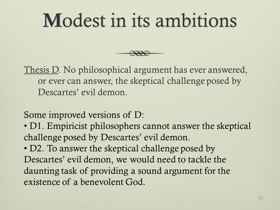 M odest in its ambitions Thesis D.