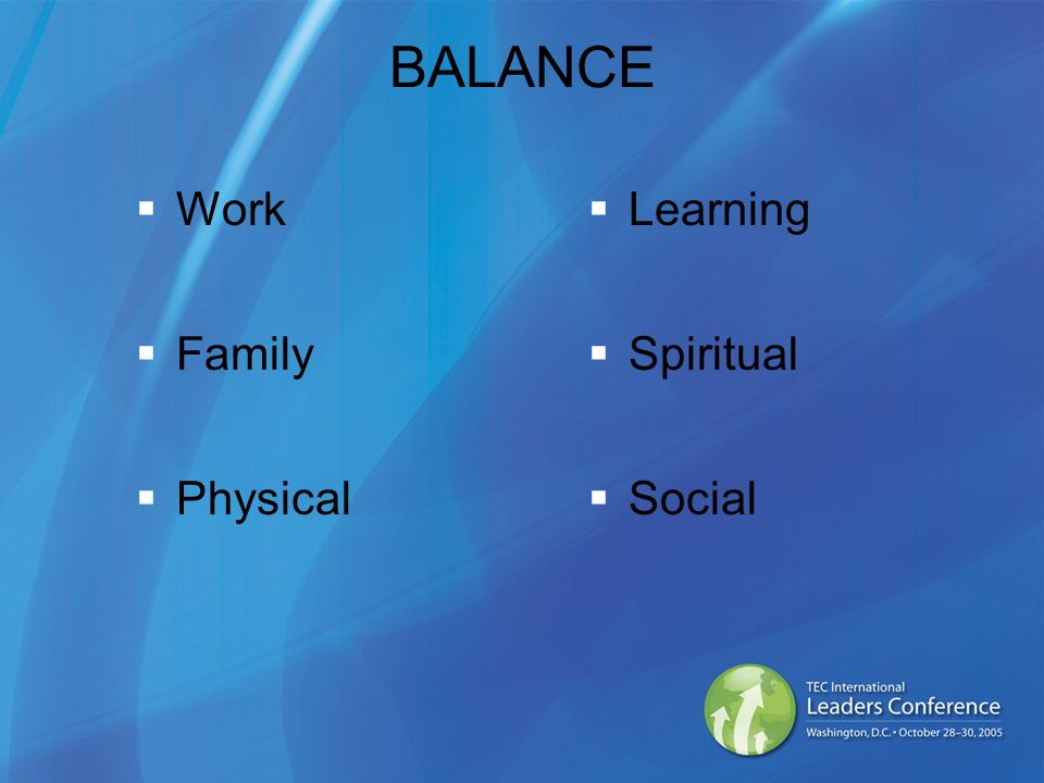BALANCE Work Family Physical Learning Spiritual Social