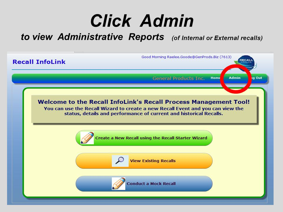 Click Admin to view Administrative Reports (of Internal or External recalls)