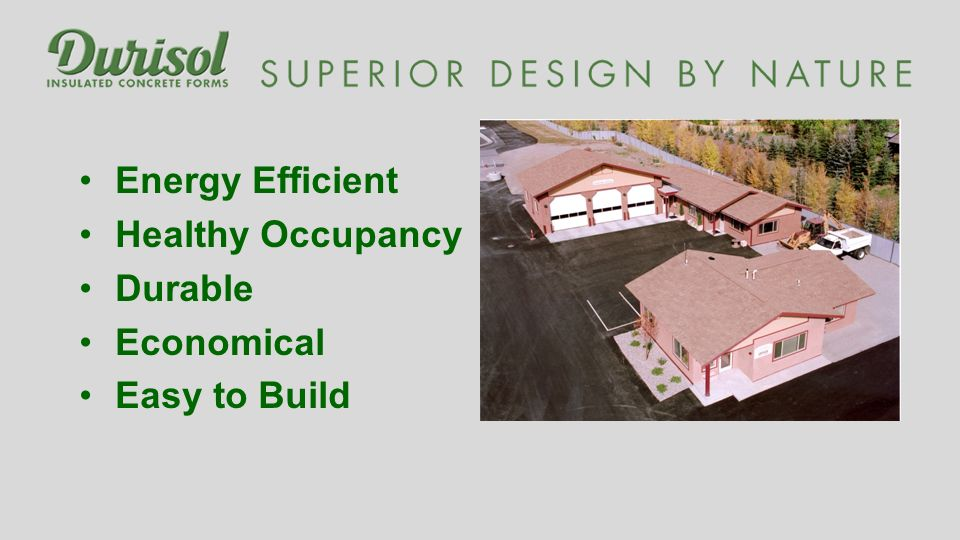Energy Efficient Healthy Occupancy Durable Economical Easy to Build