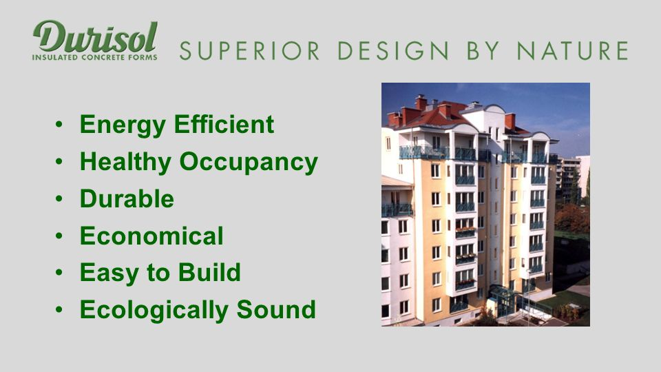 Energy Efficient Healthy Occupancy Durable Economical Easy to Build Ecologically Sound