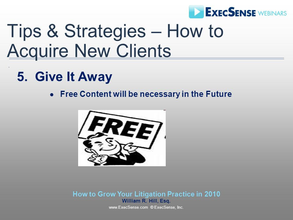 Tips & Strategies – How to Acquire New Clients 5.