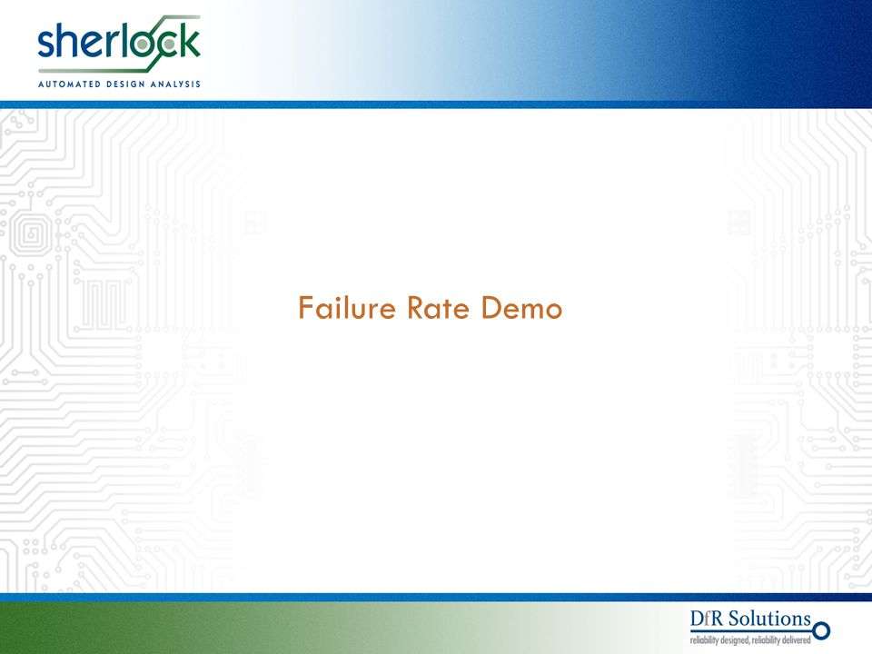 © © Failure Rate Demo