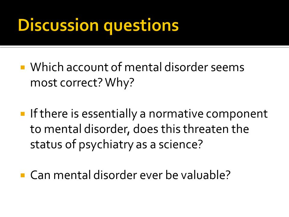 Which account of mental disorder seems most correct.