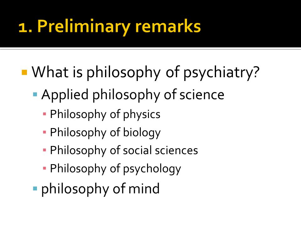 What is philosophy of psychiatry.