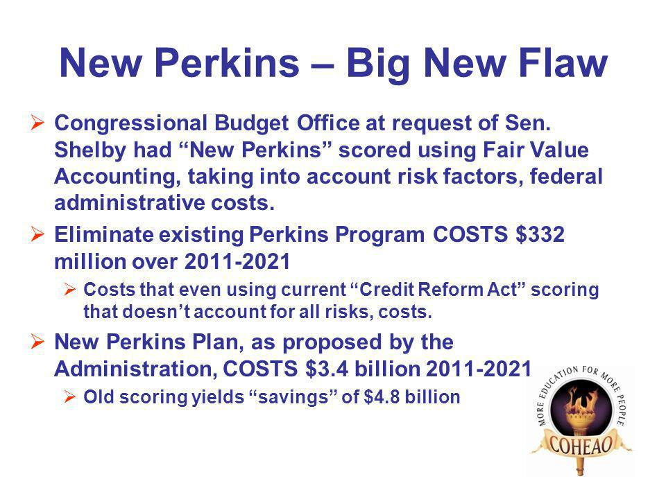 New Perkins – Big New Flaw Congressional Budget Office at request of Sen.